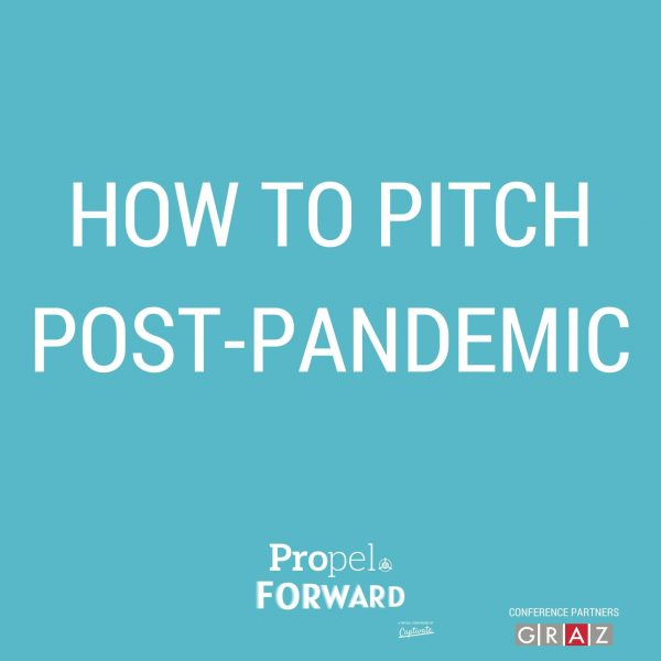 How to pitch post-pandemic