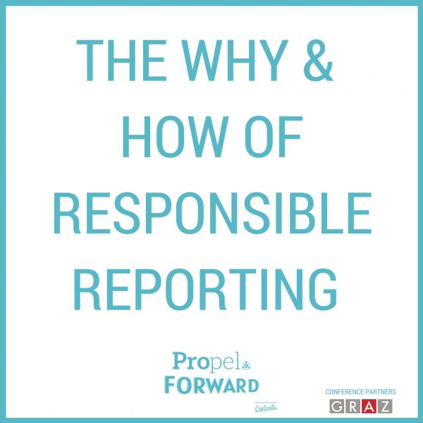 The why and how of responsible reporting