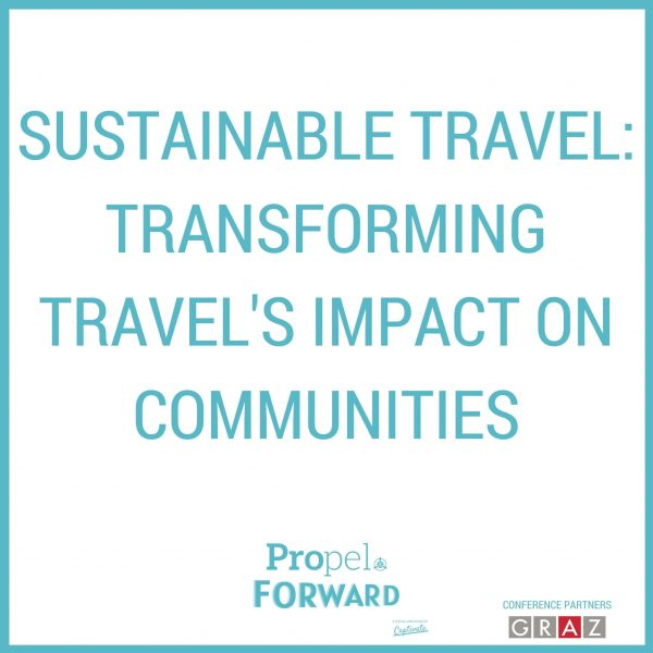 Sustainable travel: transforming travel's impact on communities