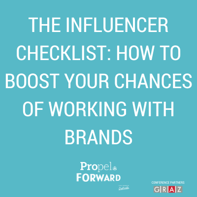 The Influencer Checklist – how to boost your chances of working with brands